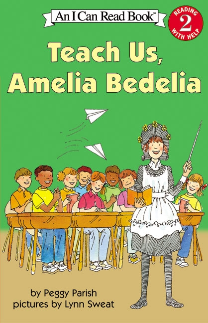 Teach Us, Amelia Bedelia