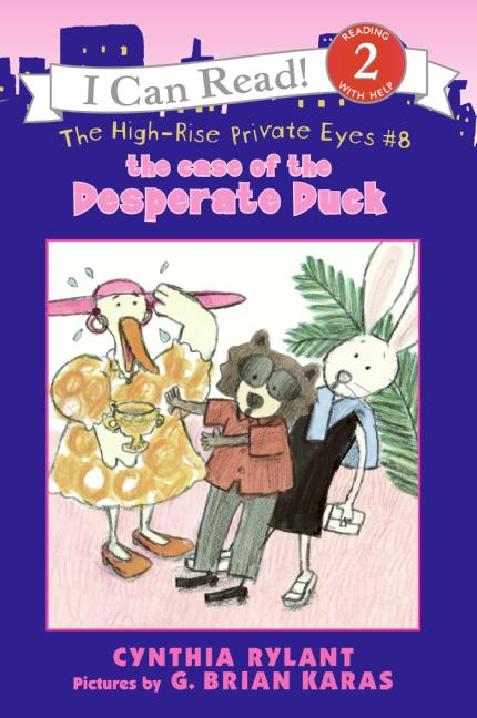 The High-Rise Private Eyes #8: The Case of the Desperate Duck