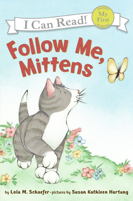 Follow Me, Mittens