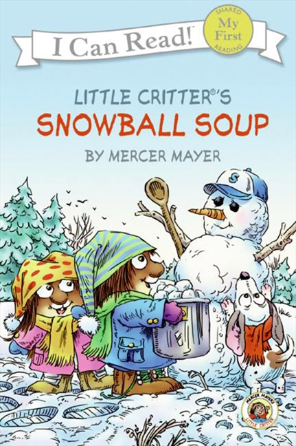 Little Critter: Snowball Soup