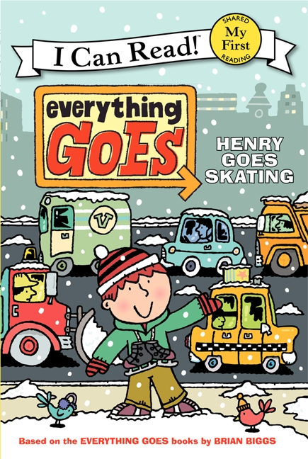 Everything Goes: Henry Goes Skating