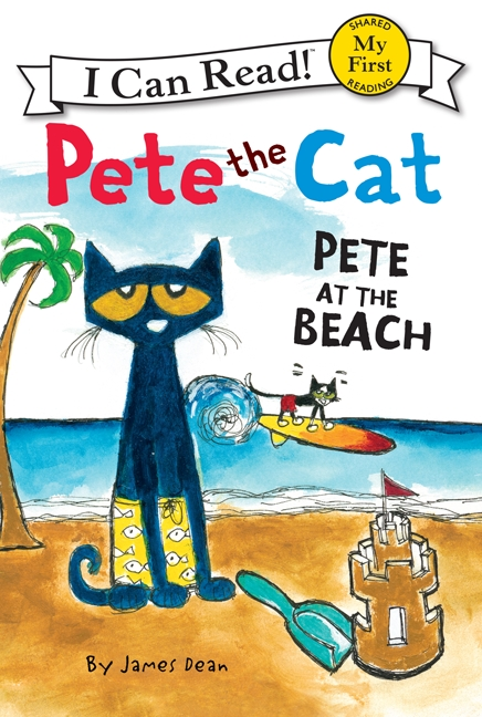Pete the Cat: Pete at the Beach