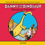 Danny and the Dinosaur Storybook Collection, The